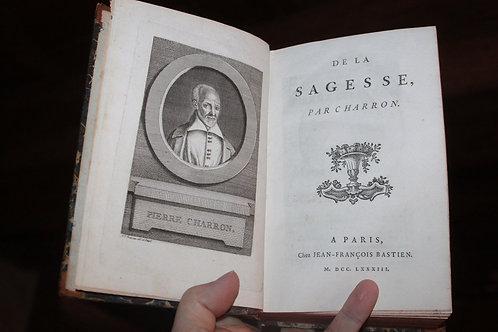 1783 De la Sagesse de Charron philosophie XVII