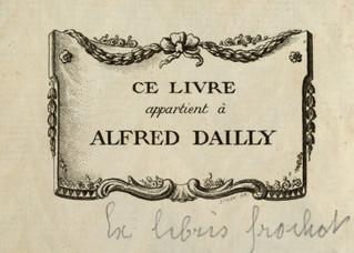 Alfred Dailly (1818-1888), bourgeois distingué, laborieux et bienfaisant, bibliophile à ses heures.