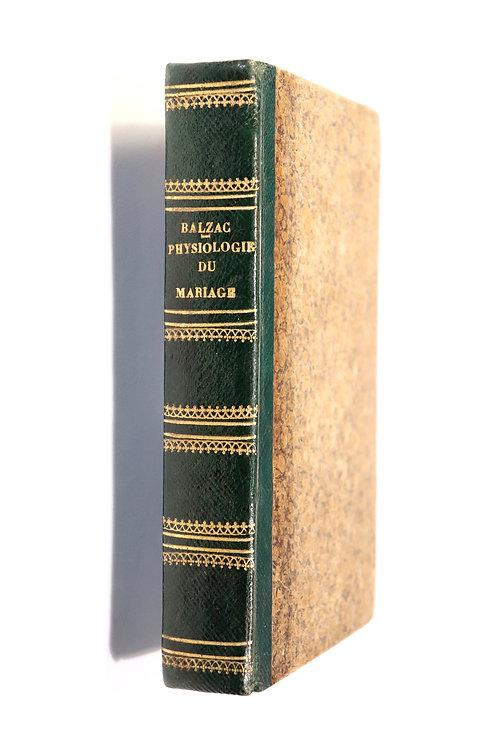 H. de Balzac. La Physiologie du Mariage (1838). Première édition au format in-18