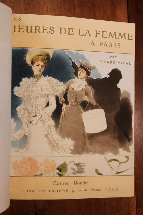 Pierre Vidal. Les Heures de la Femme à Paris (1903). Reliure de Durvand. Superbe