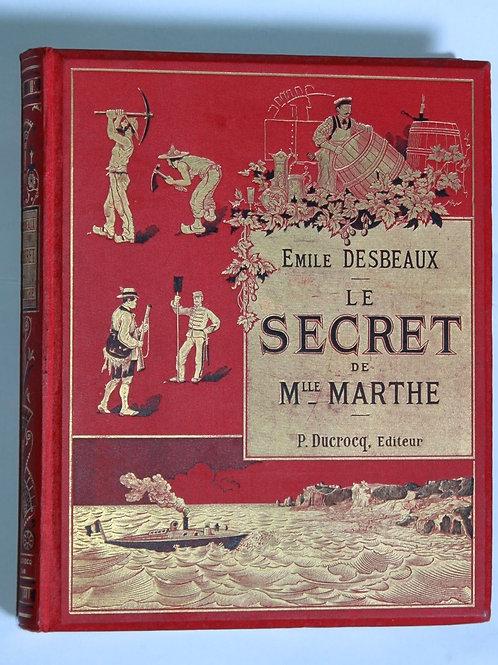 Les Secrets de Mlle Marthe Desbeaux Cartonnage éditeur décoré