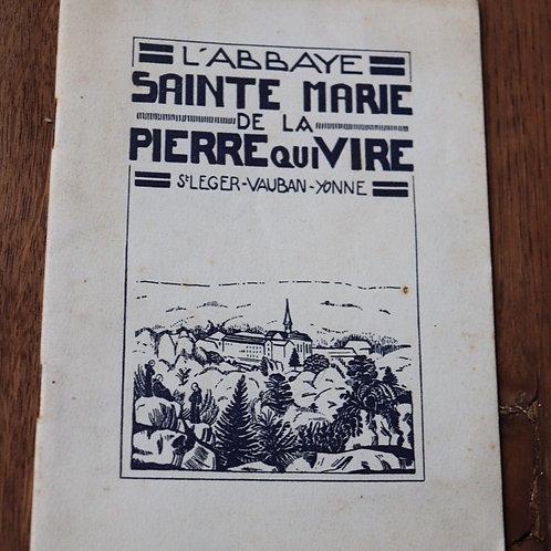 L'Abbaye Sainte-Marie De La Pierre-Qui-Vire Morvan histoire Religion Yonne