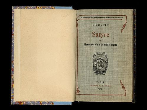 Alphonse Momas. Satyre ou Mémoires d'un Exhibitionniste (1907). Rare.