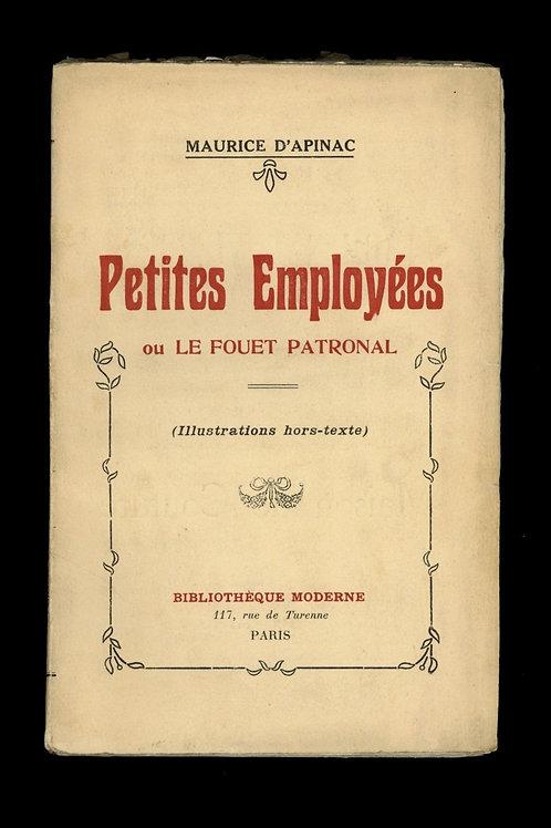 1930 Maurice d'Apinac Petites employées ou le Fouet Patronal curiosa fessée EO