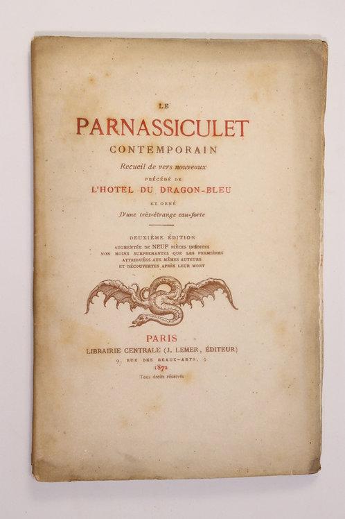 Le Parnassiculet Contemporain (1872). 1/500 ex. Broché tel que paru. Eau-forte