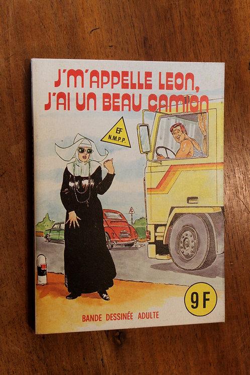 BD Adulte Elvifrance. Les Cornards. J'm'appelle Léon, J'ai un beau camion (1983)