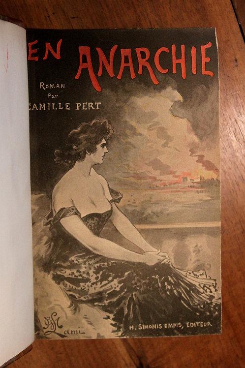 Camille Pert. En Anarchie (1901). Roman sur les milieux anarchistes. EO