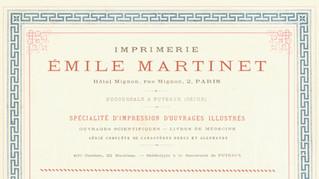 Emile Martinet (1838-1895), un grand imprimeur parisien de la seconde moitié du XIXe siècle.