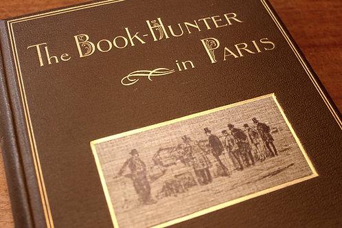 Octave Uzanne. The Book-Hunter in Paris (Bouquineurs et Bouquinistes, 1893)