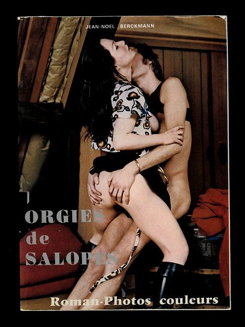 Orgies de salopes. 1973. Roman-Photos érotique. Censuré. Très bon état