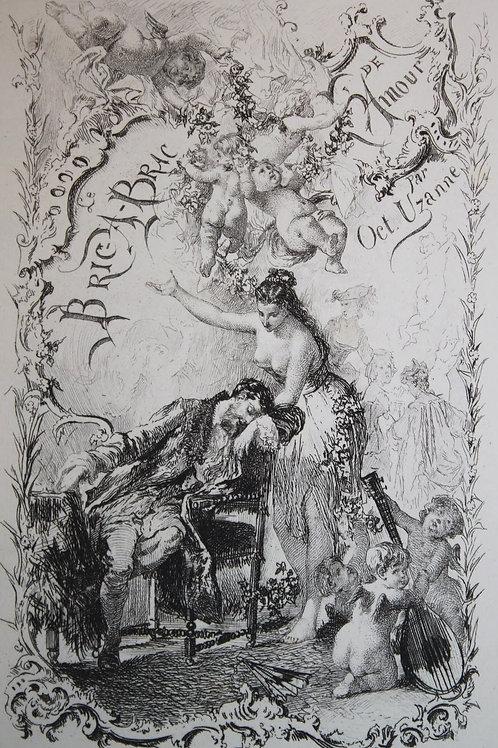 Le Bric-à-Brac de l'Amour d'Octave Uzanne (1879). Exemplaire sur Whatman