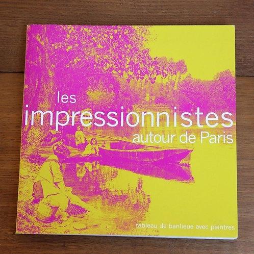 1993 Les Impressionnistes autour de Paris Tableau banlieu Peintres Peinture Art