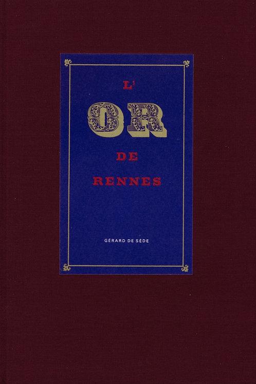 Gérard de Sède. L'or de Rennes ou la vie insolite de Bérenger Saunière curé ...