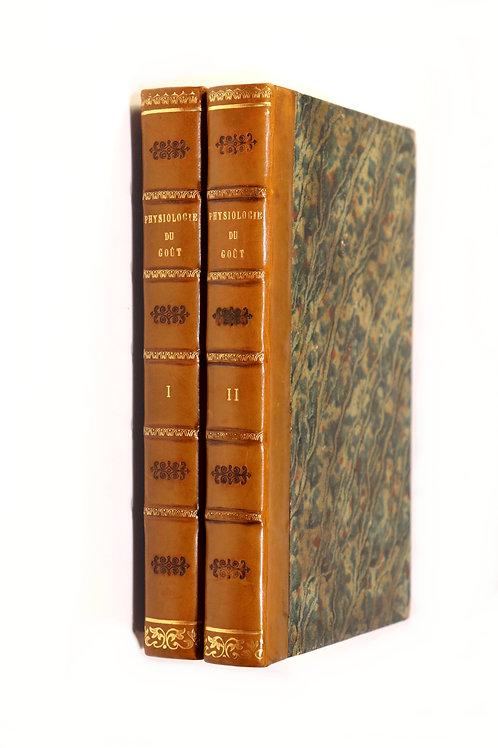 Brillat-Savarin. Physiologie du Goût (1828). Seconde édition. Bel ex.