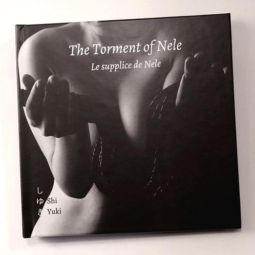Shi Yuki. The Torment of Nele. Le Supplice de Nele. 30 ex. Photos album