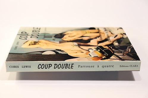 Coup double. Partouze à quatre. Roman-Photos. 1972. Bel exemplaire