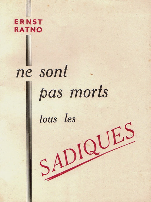 Ne sont pas morts tous les sadiques (vers 1955). Roman BDSM (Losfeld)