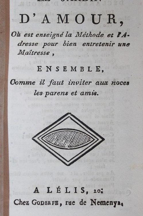 Le Jardin d'Amour où Méthode et Adresse pour bien entretenir une Maîtresse 1820