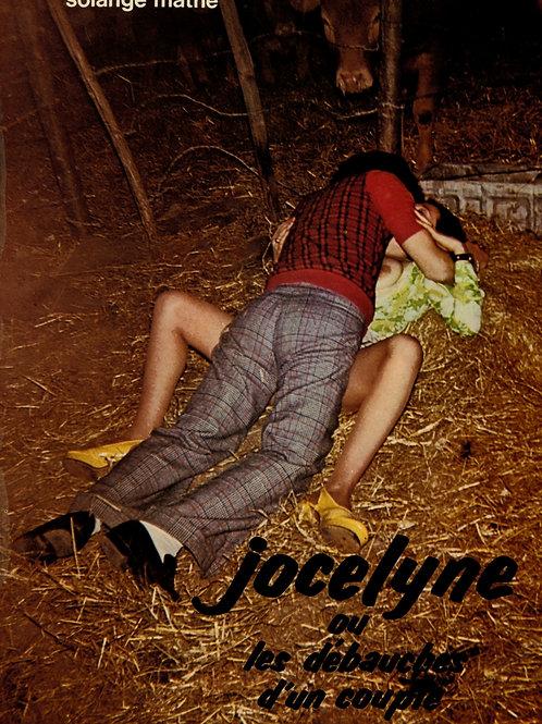 Jocelyne ou les débauches d'un couple (1973). Roman-photos érotique.