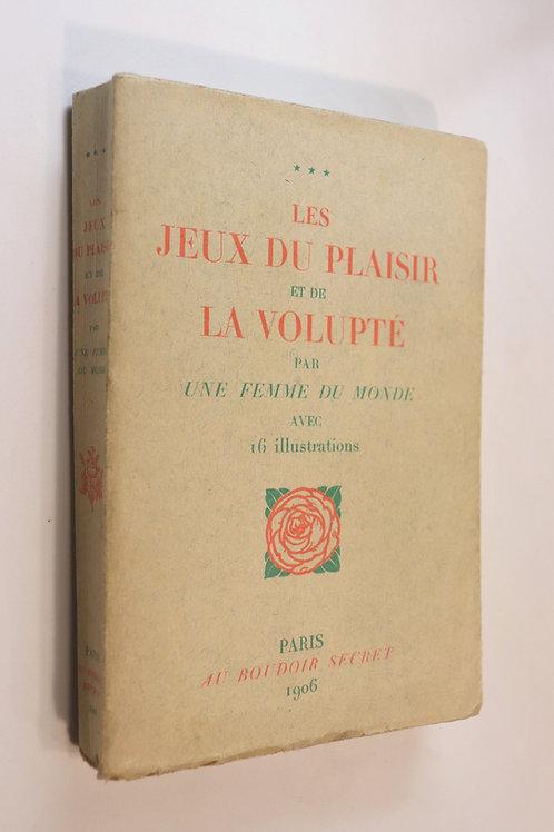 Johannes Gros. Les Jeux du Plaisir et de la Volupté. 16 illustrations libres.