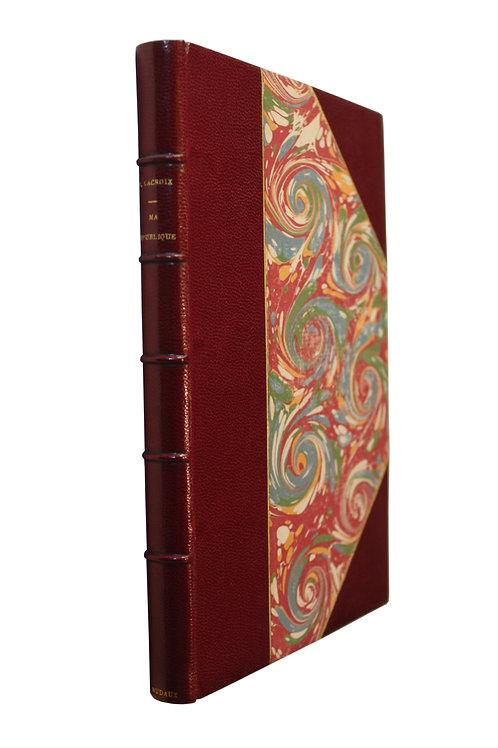 Bibliophilie et Bibliomanie : Ma République par Paul Lacroix (1902).