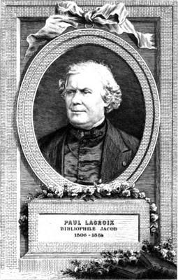 Paul Lacroix dit le Bibliophile Jacob (1806-1884) et l'amour des livres