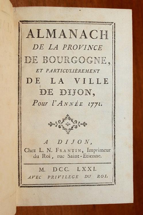 Almanach de la Province de Bourgogne (Dijon). Frantin, 1771. Bel exemplaire