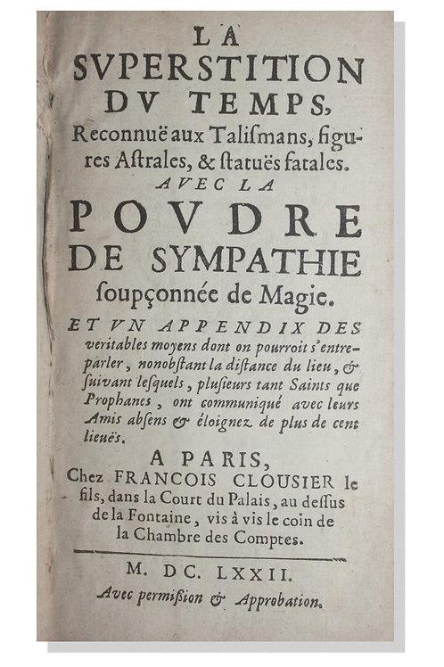La Superstition du Temps, reconnue aux Talismans, figures Astrales, etc (1672)