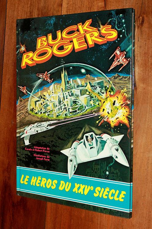 Buck Rogers (le héros du XXVe siècle). BD Télé-Librairie 1980. Superbe état