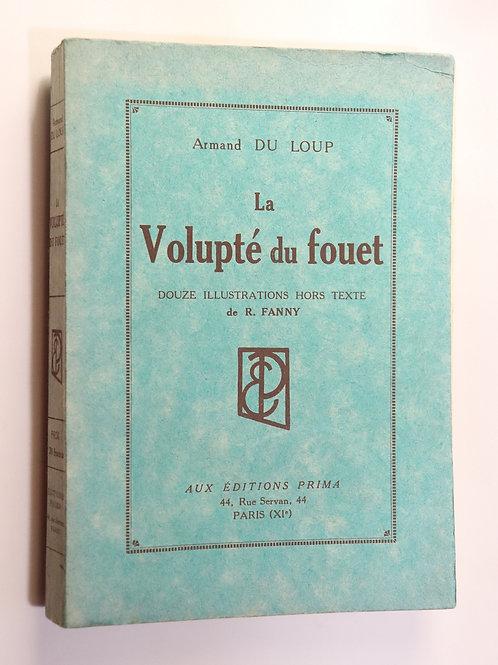 Armand du Loup. La Volupté du Fouet (1938). 12 héliogravures par Le Rallic.
