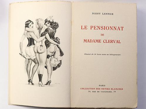 Orties Blanches. Le Pensionnat de Madame Clerval (1933). Léo Fontan. 16 hélio.
