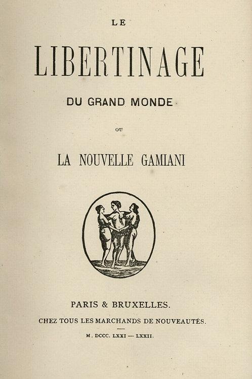 1871 1872 Le Libertinage du Grand Monde La Nouvelle Gamiani Rare
