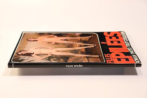 Filles épilées. Roman-Photos. 1978. Superbe état.