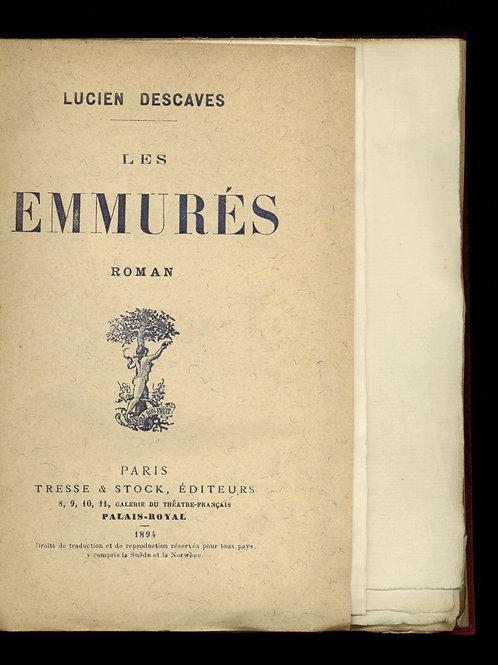 Lucien Descaves. Les emmurés. 1894. Edition originale. 1/10 ex. Hollande. Rare