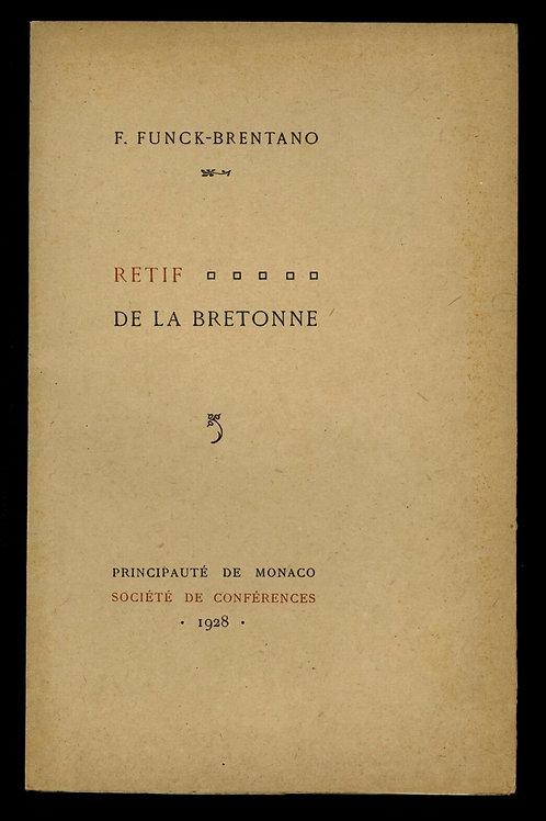 1928 Rétif de la Bretonne par F. Funck-Brentano Monaco 1/100 conférence rare
