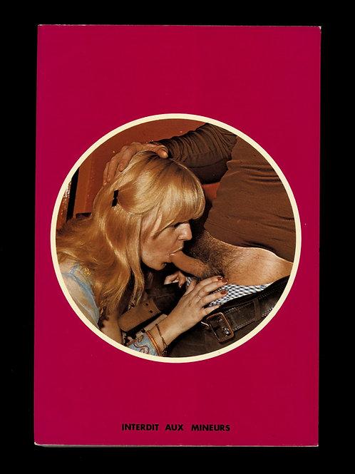 Comment qu'il vous met ça !... Roman-Photos. 1975. Non censuré. Explicite.