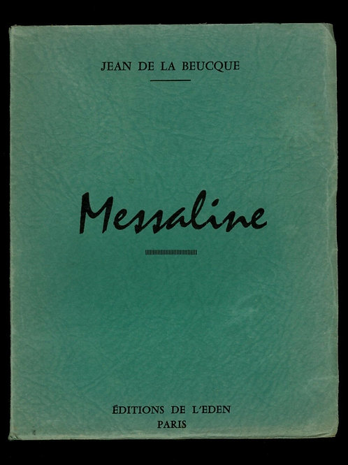1958 Messaline Roman érotique clandestin Jean de la Beucque fessée spanking