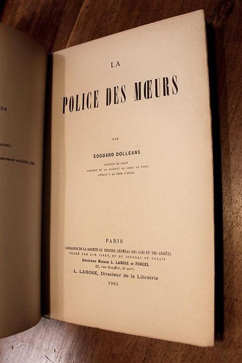 Edouard Dolléans. La Police des Moeurs (1903). Prostitution et Réglementation