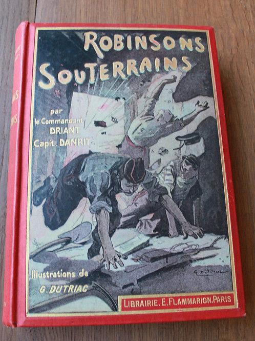 1912 Robinsons Souterrains Driant cartonnage illustré aventure