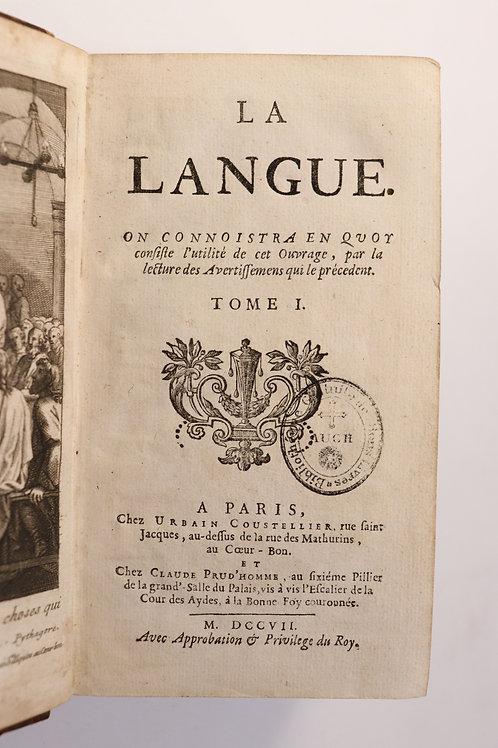 Laurent Bordelon. La Langue (1705-1707). Edition originale.