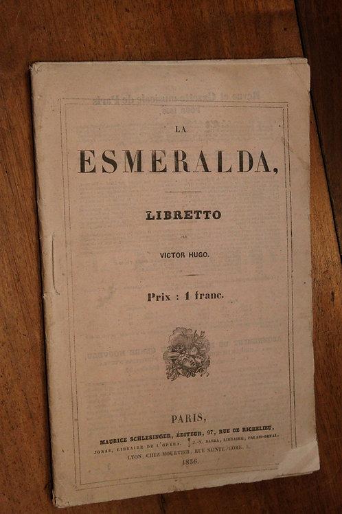 Victor Hugo. Louise Bertin. La Esméralda (1836) Opéra. Rare livret