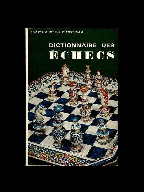 1967 Dictionnaire des échecs Fr. Le Lionnais et Ernst Maget PUF EO jaquette TBE