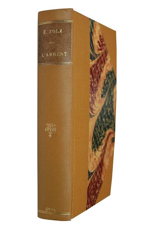 L'Argent d'Emile Zola (1891). Edition originale reliée par V. Champs