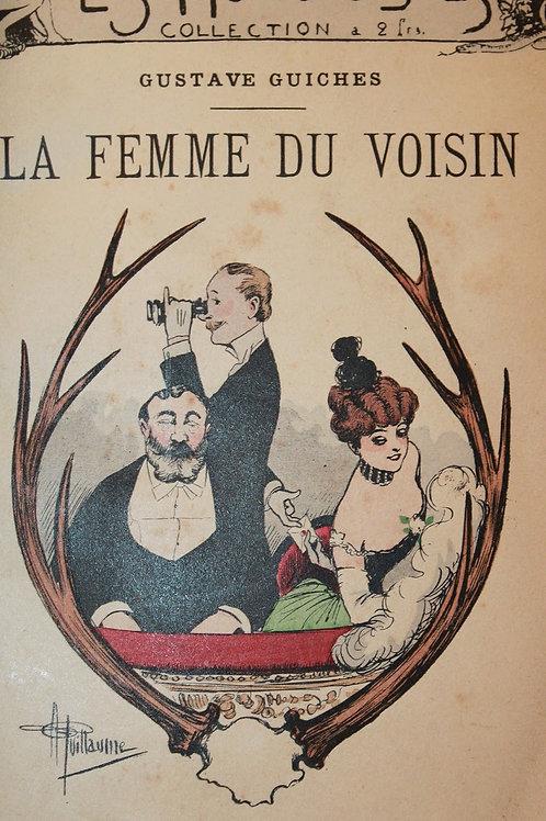 La Femme du voisin par Gustave Guiches (1898). Envoi autographe à Anatole France