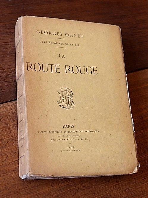 1908 La route rouge Bataille de la Vie Ohnet Numéroté Hollande EO
