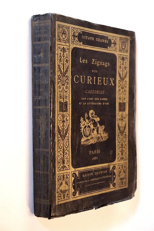 Octave Uzanne. Les Zigzags d'un Curieux (1888). Envoi autographe à son médecin