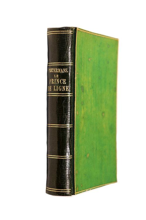 Peetermans. Le Prince de Ligne (1857). Bel ex. bibliothèque Prince Dietrichstein