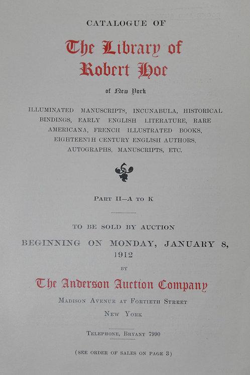 Bibliothèque Robert Hoe. Catalogue. 1911-1912. 8 parties en 4 volumes