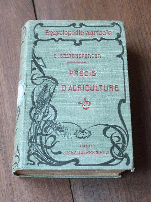 1919 Précis d'agriculture Seltensperger encyclopédie agricole culture Baillière