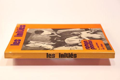 Les initiés. Roman-Photos. 1972. Superbe état.